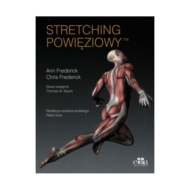 """""""Stretching powięziowy"""""""