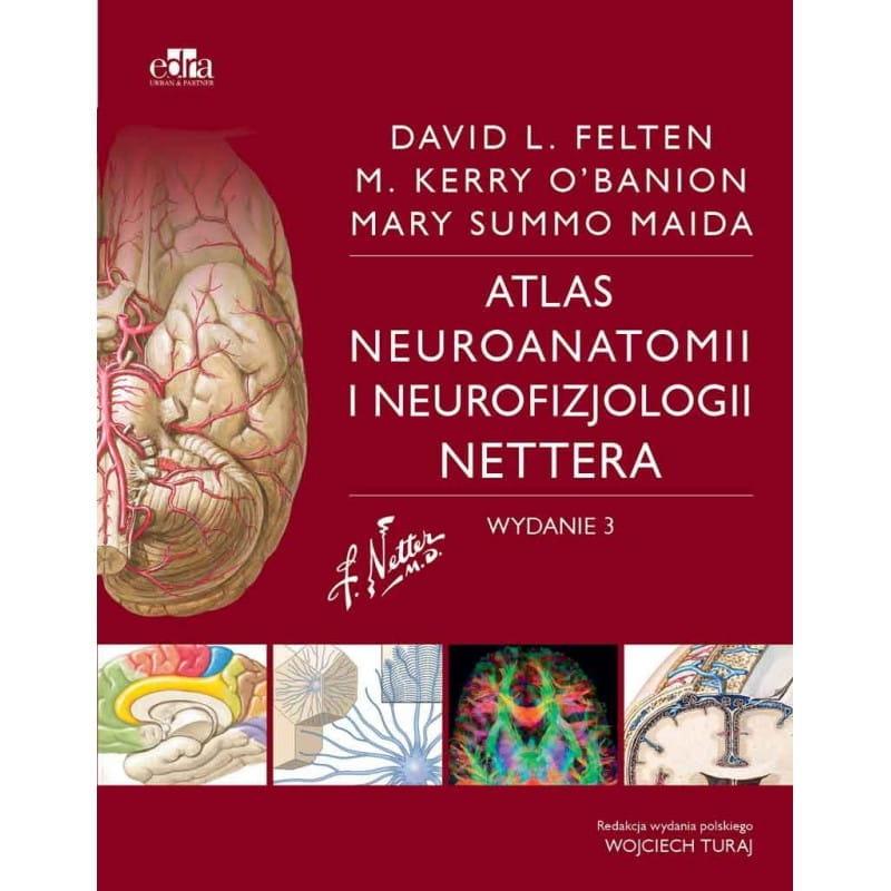 """"""" Atlas neuroanatomii i neurofizjologii Nettera"""" wydanie III"""