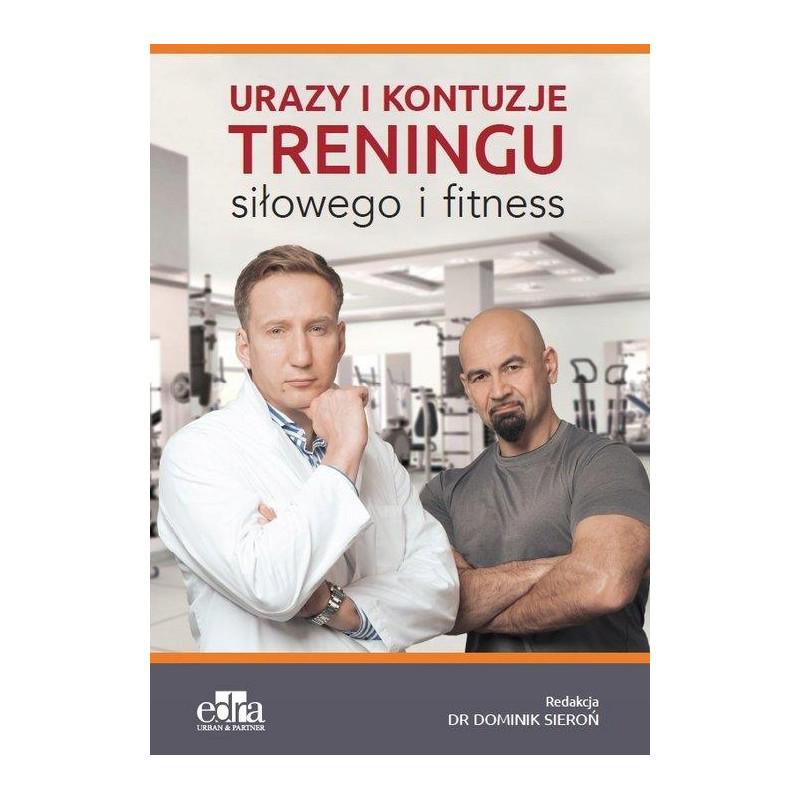 """""""Urazy i kontuzje treningu siłowego i fitness"""""""